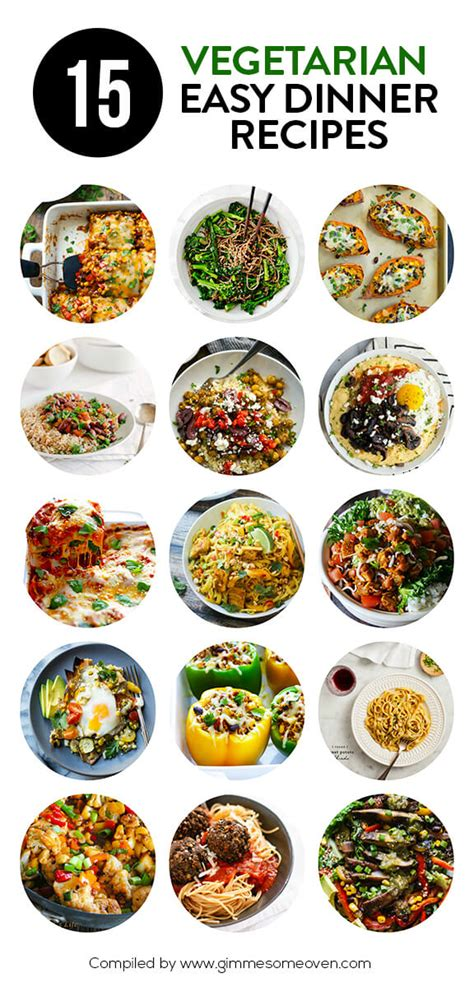 15 vegetarian dinner recipes gimme some oven