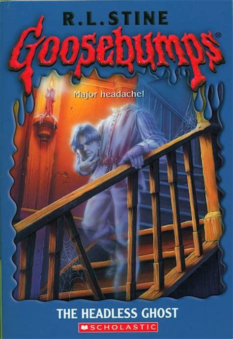 headless ghost goosebumps the headless ghost scholastic club