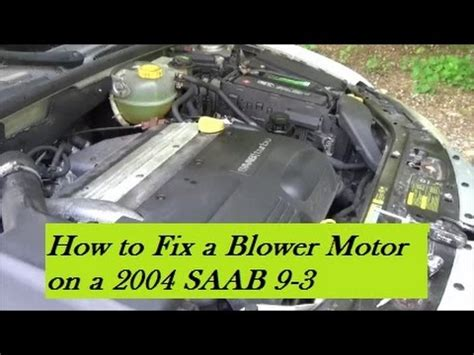 how to fix cars 2003 saab 42133 spare parts catalogs how to remove fan from a 2005 saab 42133 saab 9 5 2001 2008 blower fan motor 2002 2003 2004