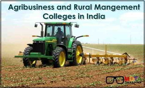 Mba In Rural Management In India by Agribusiness And Rural Management Colleges In India