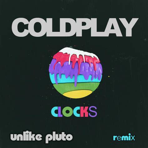 download mp3 gratis coldplay clock coldplay clocks unlike pluto remix my music is