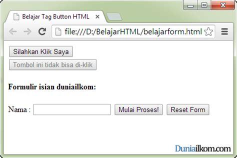 cara membuat form pada html tutorial form html fungsi dan cara penggunaan tag button