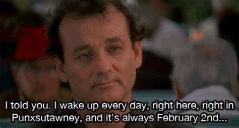 groundhog day existentialism quotes groundhog day events in northern ireland hub ni
