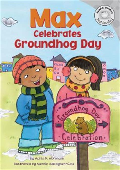groundhog day philosophy max celebrates groundhog day by adria f worsham reviews