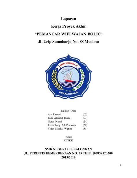 Wajan Bolic Wifi Surabaya laporan kerja proyek akhir quot pemancar wifi wajan bolic quot