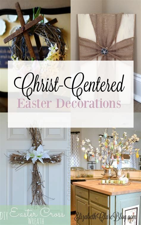 christian decorations for the home christ centered easter decorations elizabeth clare