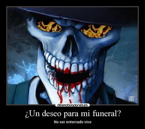 imagenes de calaveras y muertes 191 un deseo para mi funeral desmotivaciones