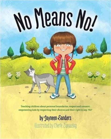 what does consent really books no means no teaching children about personal boundaries