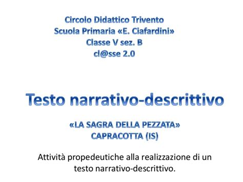 testo narrativo descrittivo testo descrittivo guidato capracotta