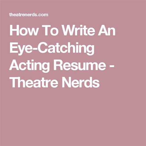 How To Write Acting Resume by Best 25 Acting Ideas On Acting Tips Writing And Writers