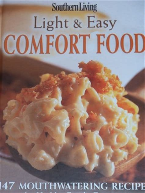 Light Comfort Food by Southern Living Light Easy Comfort Food By Alyson M