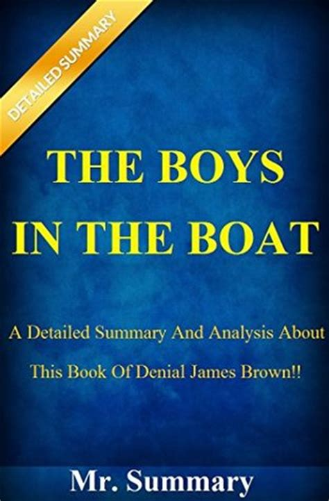 the open boat summary and analysis the boys in the boat a detailed summary and analysis