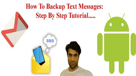 how to save text messages on android how to backup text messages in android phone step by step tutorial