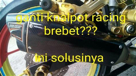 Kanlpot Racing R15vixion Oldnvlbysonxabre 4 pakai knalpot racing brebet ini solusinya bye bye brebet