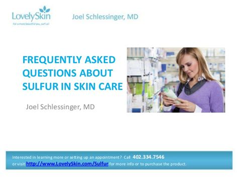 Frequently Asked Questions Gaithersburg Md Joel Schlessinger Md Faq Sulfur In Skin Care