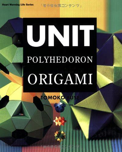 Tomoko Fuse Unit Origami Pdf - wealdstone v620 ebook free pdf unit polyhedron origami
