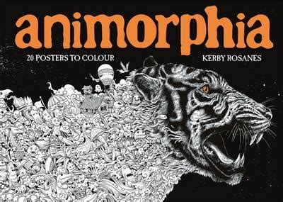animorphia 20 posters to colour kerby rosanes 9781910552568