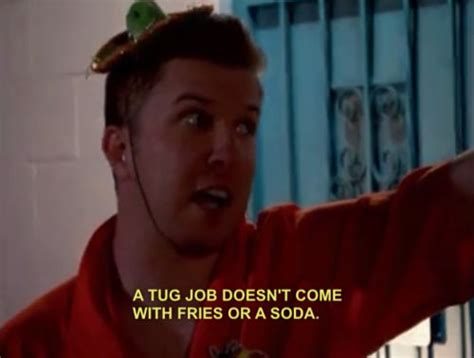 Reno 911 Meme - quot a tug job doesn t come with fries or a soda quot nick
