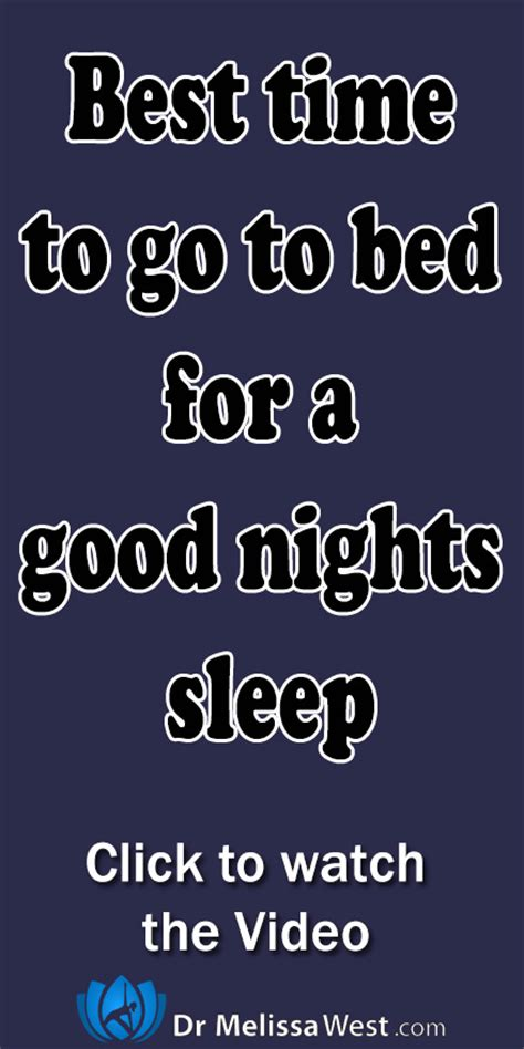 best time to go to bed best time of day to go to bed for a good night s sleep