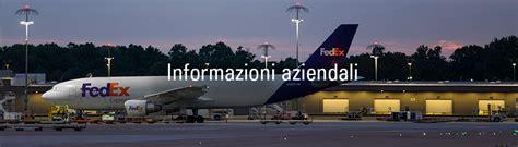 sedi fedex italia informazioni aziendali fedex italia