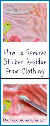 how to remove sticker residue from clothing pinterest my children clothing and cases
