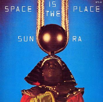 A Place In The Universe Sun Ra Sun Ra Space Is The Place 180 Gram Vinyl With Lp Vinyl Record Album Dusty