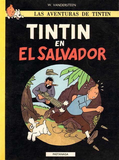 las aventuras de tintin las aventuras de tintin tintin en el salvador avaxhome