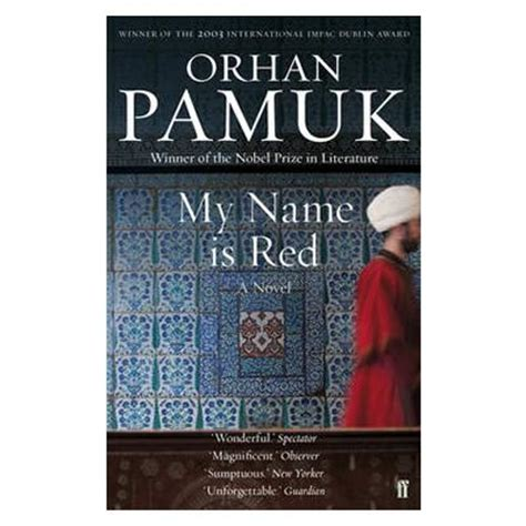 my name is red my name is red orhan pamuk 9780571268832