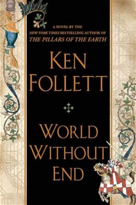 libro world without end the world without end by ken follett 9780525950073 hardcover barnes noble