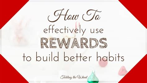 Gain Your Fashion Rewards by How To Effectively Use Rewards To Build Better Habits