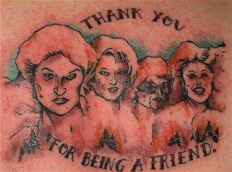 golden girls tattoo 10 of the worst golden tattoos team jimmy joe