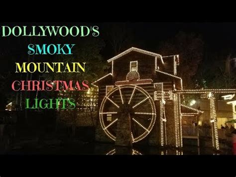 dollywood lights 2017 dollywood smoky mountain lights 2017