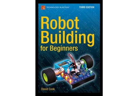 Robot Building For Beginner quot robot building for beginners quot book free