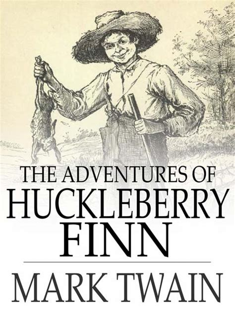 adventures of huckleberry finn books huckleberry finn pages with quotes quotesgram