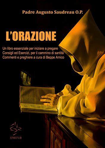 libri da leggere per ragazze l orazione un libro essenziale per iniziare a pregare consigli