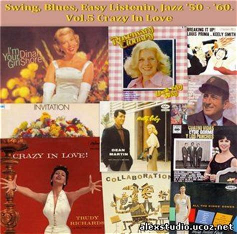 crazy in love swing va swing blues easy listenin jazz 50 60 форум