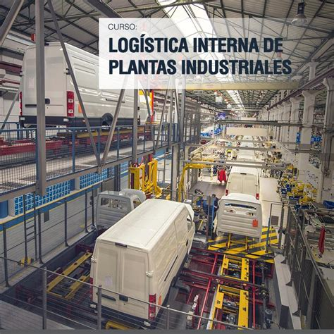 logistica interna log 237 stica interna de plantas industriales
