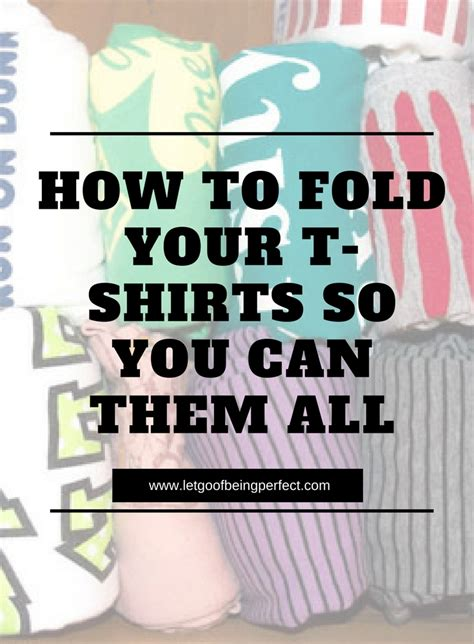 Best Way To Fold T Shirts For Drawers by Folding T Shirts The Best Way So You Can See All Your