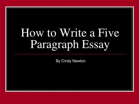 How To Write A Paragraph Essay by Ppt How To Write A Five Paragraph Essay Powerpoint Presentation Id 1076868