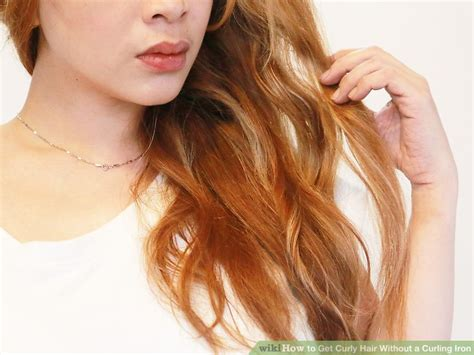 4 ways to get curly hair without a perm wikihow 4 ways to get curly hair without a curling iron wikihow