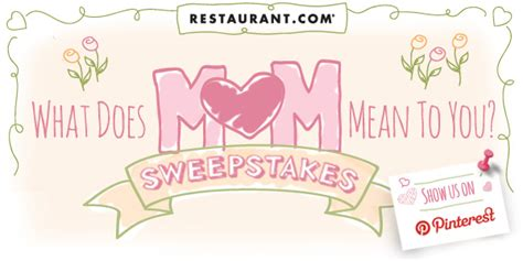 Sweepstakes Meaning - what does mom mean to you sweepstakes the dish
