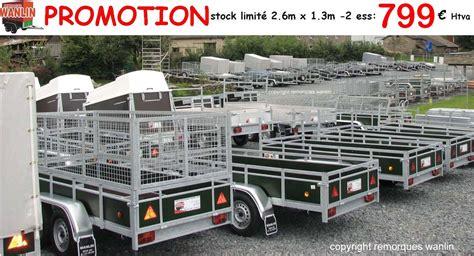 Remorque Porte Voiture 750 Kg by Remorques 500 Kg 224 750 Kg Non Frein 233 Es Remorques Wanlin