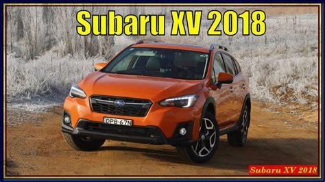 New Subaru Crossover 2018 by New Subaru Xv 2018 Crosstrek Review Best Crossovers And
