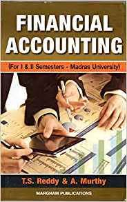 financial accounting (madras university): t.s.reddy a