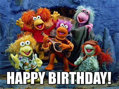 Fraggle Rock Meme - super dank hand picked meme from fraggle rock happy bday