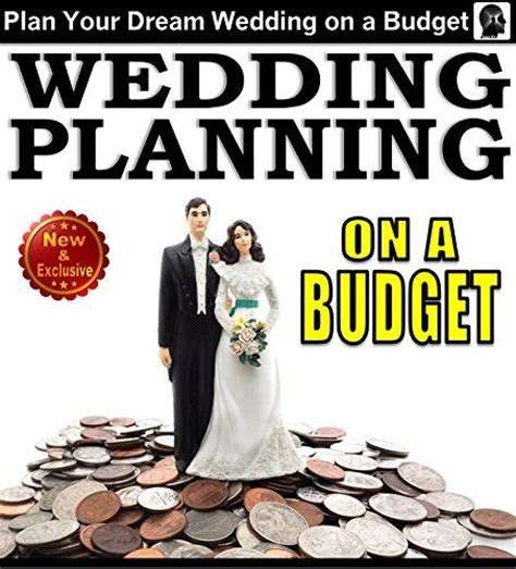 Wedding Budget Help Plan by Wedding Planning On A Budget The Ultimate Wedding Planner