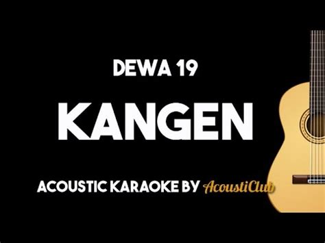free download mp3 endank soekamti feat dewa 19 7 64 mb free lirik dewa 19 kangen mp3 yump3 co