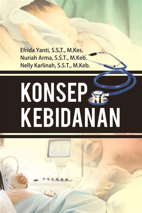 Buku Ajar Ilmu Kebidanan modul mata kuliah konsep kebidanan penerbit deepublish