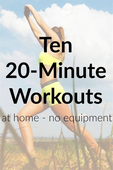 ten 20 minute workouts for your living room no equipment
