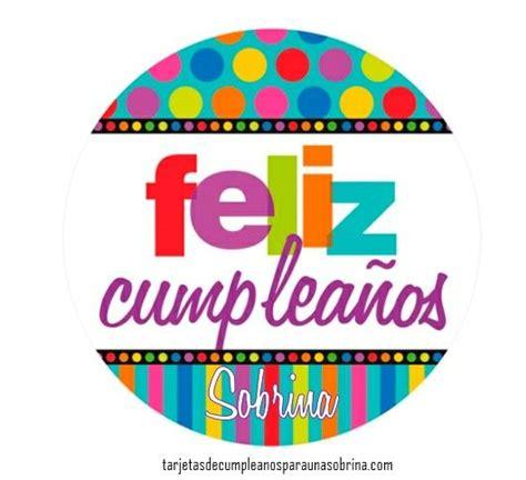 imagenes hermosas de cumpleaños para una sobrina imagenes y frases de cumplea 241 os para una sobrina para